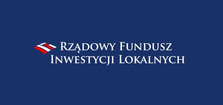Rządowy Fundusz Inwestycji Lokalnych
